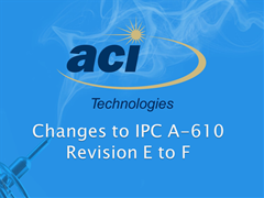 IPC A-610 Rev. E to F Update Guide