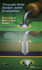 IPC DRM-PTH-F: Through-Hole SolderJoint Evaluation Training & Reference Guide