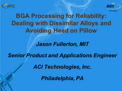 Video: BGA Processing for Reliability
